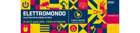 Elettromondo 2018, Fiera di Padova, 19-21 aprile 2018