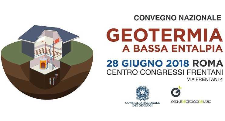 Convegno Geotermia a bassa entalpia, Roma 28 giugno 2018