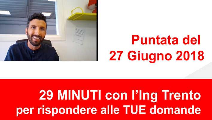 Ing Trento risponde alle tue domande