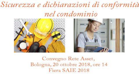 """Convegno """"Sicurezza e dichiarazioni di conformità nel condominio"""". Bologna, 20 ottobre 2018"""