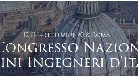 63° Congresso Nazionale degli Ordini degli Ingegneri, Roma, 14 – 16 settembre 2018