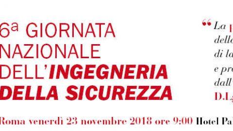 Giornata Nazionale dell'Ingegneria della Sicurezza, Roma, 23 novembre 2018