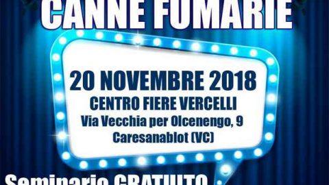 Seminario gratuito Canne Fumarie, Vercelli, 20 novembre 2018