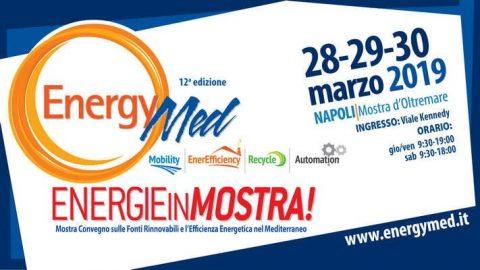 EnergyMed mostra convegno sulle fonti rinnovabili e l'efficienza energetica, Napoli, 28-30 marzo 2019