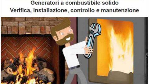 UNI 10683 Seminario tecnico. Generatori a combustibile solido. Verifica, installazione, controllo e manutenzione Vercelli, 29 gennaio 2019 ore 18 – 22