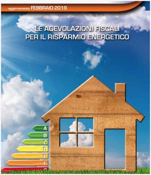 Guida alle agevolazioni fiscali per il risparmio energetico 2019 da Agenzia delle Entrate