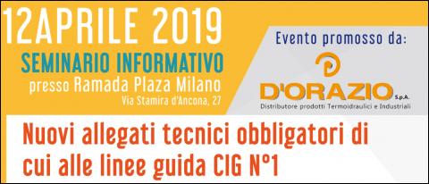 Seminario: Nuovi allegati tecnici obbligatori di cui alle linee guida CIG n° 1; Milano, 12 aprile 2019