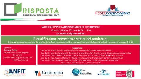 Workshop: Riqualificazione energetica e statica dei condomini, Padova, 15 marzo 2019