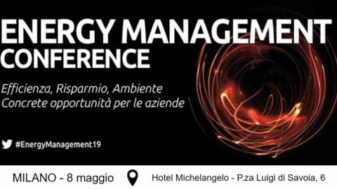 Energy Management Conference 2019, Milano, 8 maggio 2019