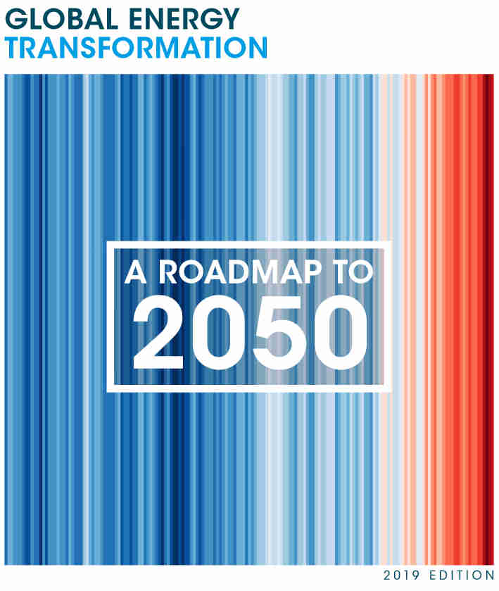 Rapporto Global energy transformation, A roadmap to 2050 - IRENA