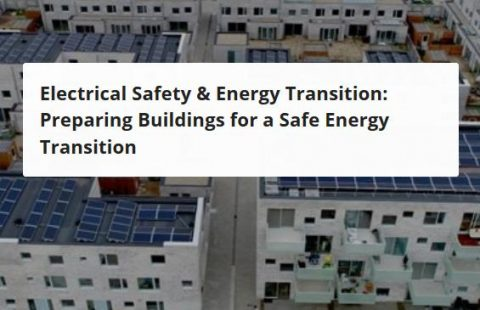 Electrical Safety & Energy Transition: Preparing Buildings for a Safe Energy Transition, Bruxelles, 20 novembre 2019