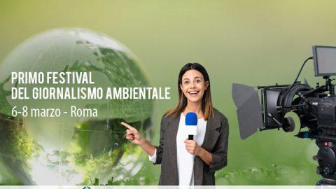 Festival del giornalismo ambientale, Roma, 6-8 marzo 2020