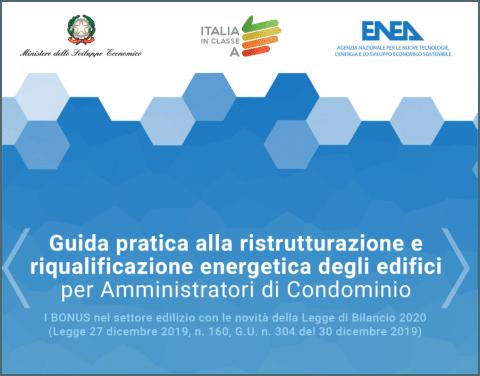 Guida pratica alla ristrutturazione e riqualificazione energetica degli edifici per amministratori di condominio, a cura di ENEA