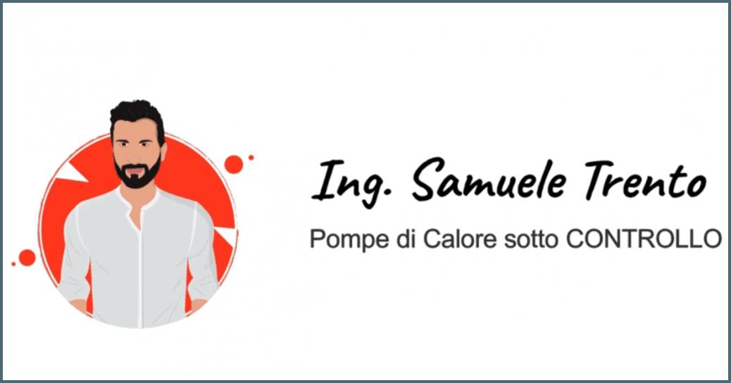 Ing. Samuele Trento - Pompe di Calore sotto controllo