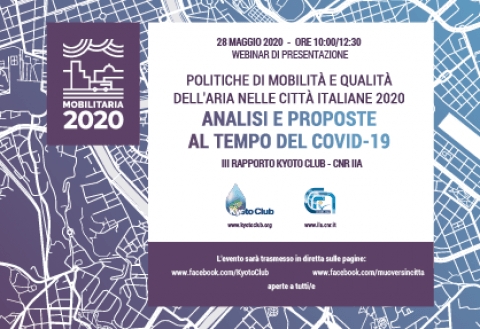 """Rapporto """"MobilitAria 2020"""" presentazione webinar, 28 maggio ore 10-12:30"""