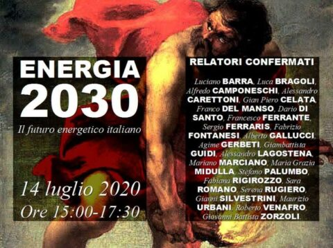 Energia 2030: il futuro energetico italiano, webinar, martedì 14 luglio 2020 – ore 15.00-17.30