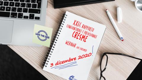 XXIX RAPPORTO CONGIUNTURALE E PREVISIONALE CRESME SCENARI E PREVISIONI PER L MERCATO 2020-2025 – presentazione il 3 dicembre 2020