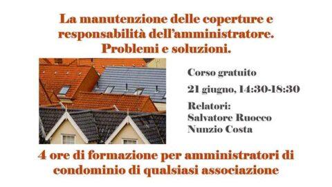 La manutenzione delle coperture e responsabilità dell'amministratore. Quattro ore di formazione con il corso GRATUITO, 21 giugno ore 14:30 – 18:30