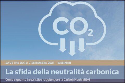 La sfida della neutralità carbonica, webinar, 7 settembre 2021