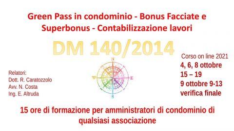 DM 140/2014 Green Pass in condominio – Bonus Facciate e Superbonus – Contabilizzazione lavori